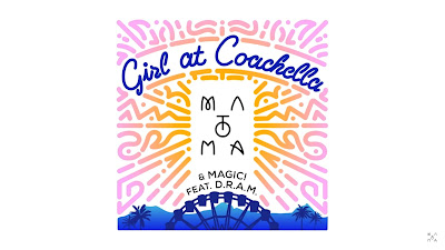 Matoma & MAGIC! ft. D.R.A.M. - Girl At Coachella ( #Official #Audio #Video )