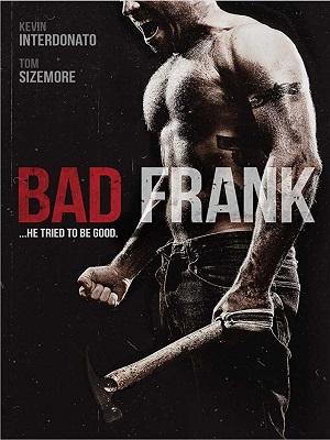 Bad Frank (2017) Movie English HD 720p WEB-DL 800mb