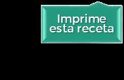 IMPRIME ESTA RECETA