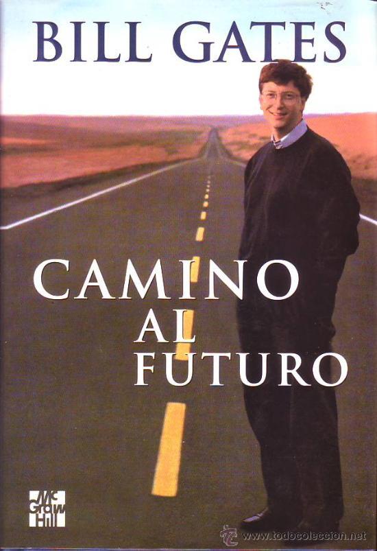 Camino al futuro, 2da Edición – Bill Gates