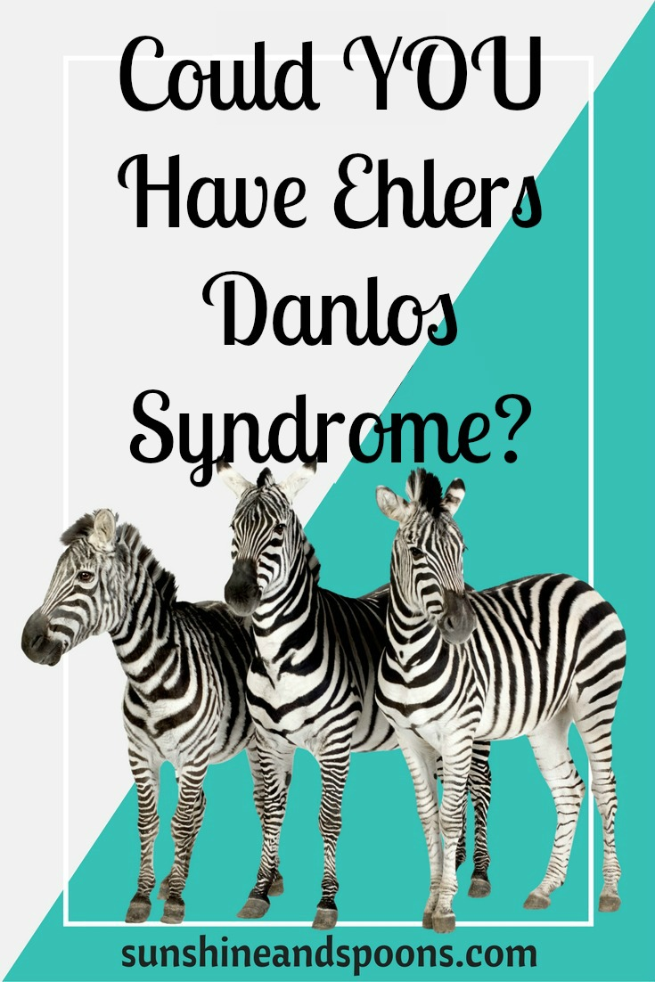 Ehlers Danlos Syndrome Sunshine And Spoons Could You Have Ehlers Danlos Syndrome