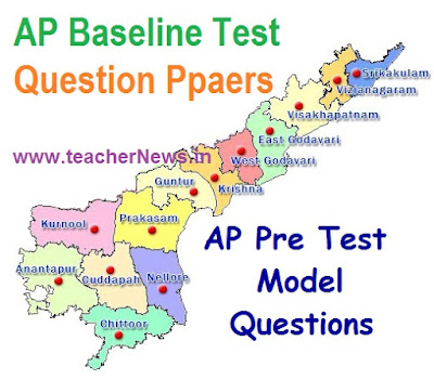 AP Baseline Test Question Papers for 9th, 2nd to 8th Class Readiness Programme