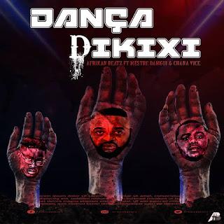 Afrikan Beatz Feat. Mestre Dangui & Chana Vice - Dança Dikixi