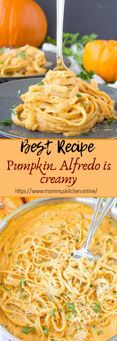Pumpkin Alfredo is creamy #vegan #recipevegetarian