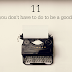 11 things you don't have to do to be a good blogger