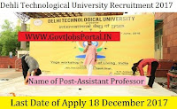 Delhi Technological University Recruitment 2017– 61 Professor & Assistant Professor
