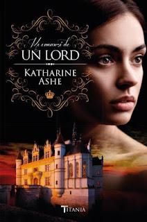 [Reseña] Me enamoré de un Lord // Katharine Ashe