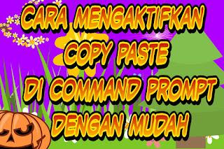 Cara mengaktifkan copy paste di command prompt dengan mudah | rafinternet