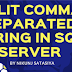 Split Comma Separated String in SQL Server