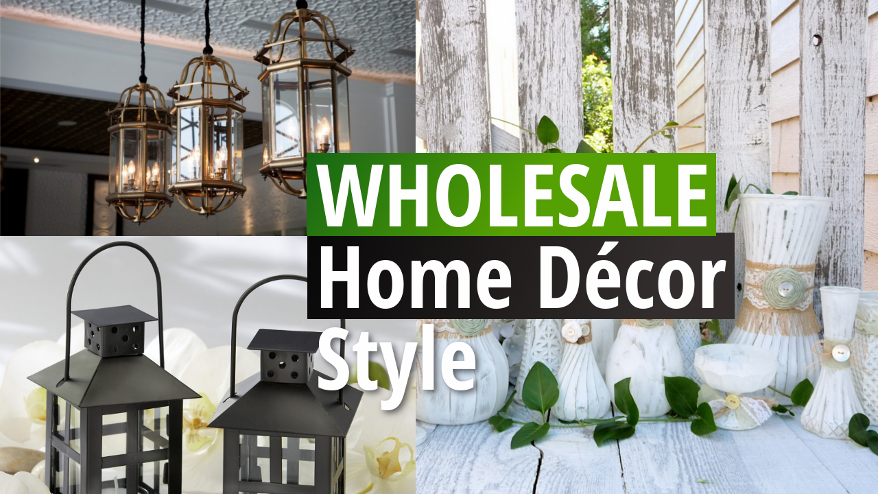 Wholesale Home Décor
