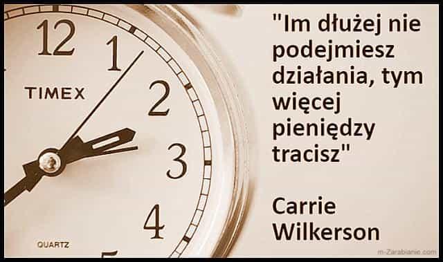 Carrie Wilkerson, cytaty o pieniądzach.