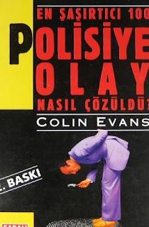 En Şaşırtıcı 100 Polisiye Olay Nasıl Çözüldü - Colin Evans