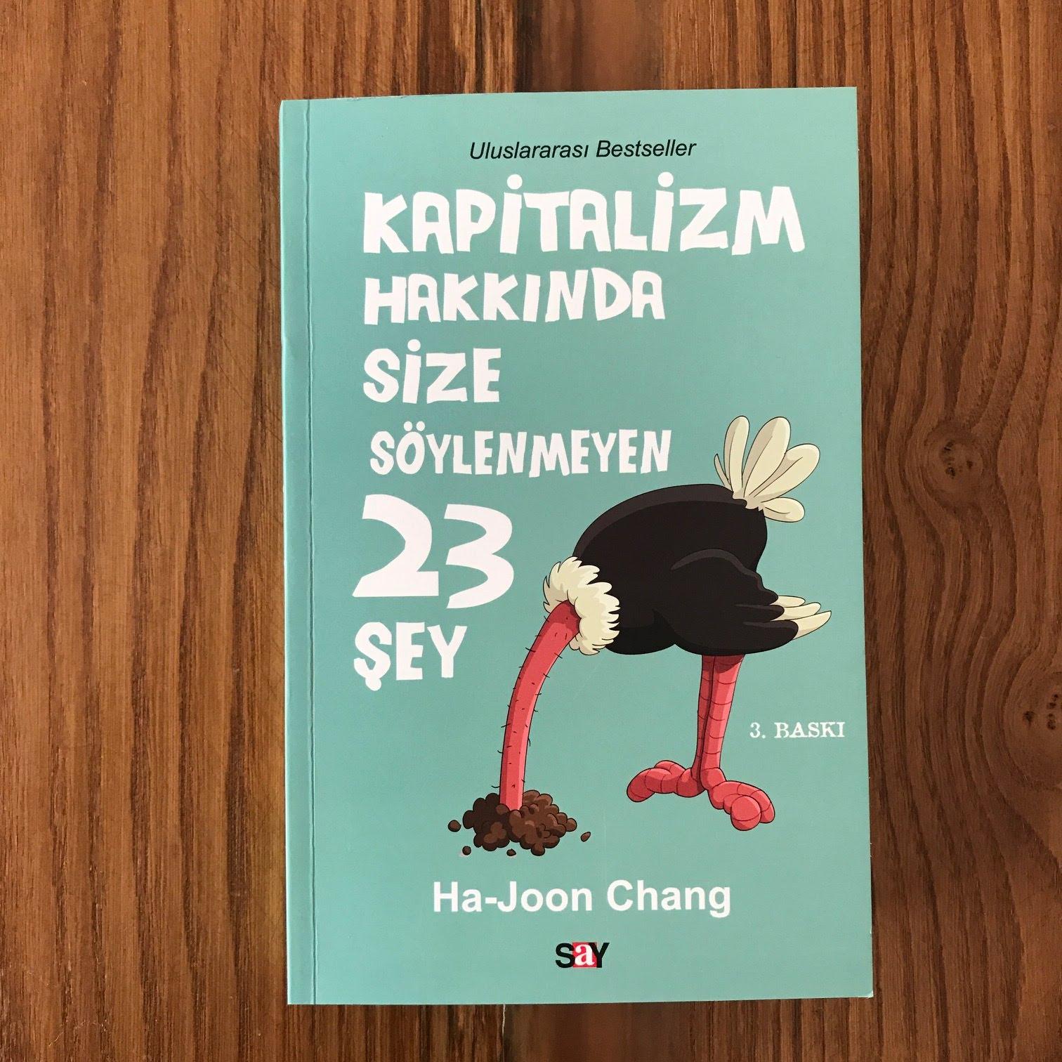 Kapitalizm Hakkinda Size Soylenmeyen 23 Sey (Kitap)