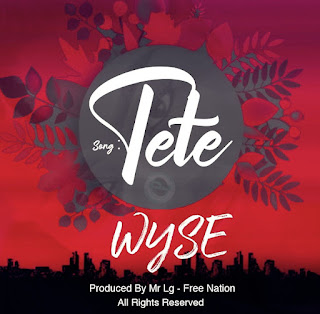 Audio WYSE - TETE Mp3 Download