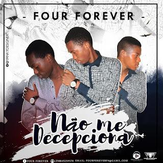 Four Forever - Não Me Decepciona (prod. J.U)