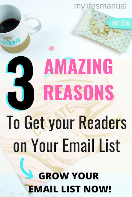 Grow your email list fast. Why you should get started getting your readers on your email list.