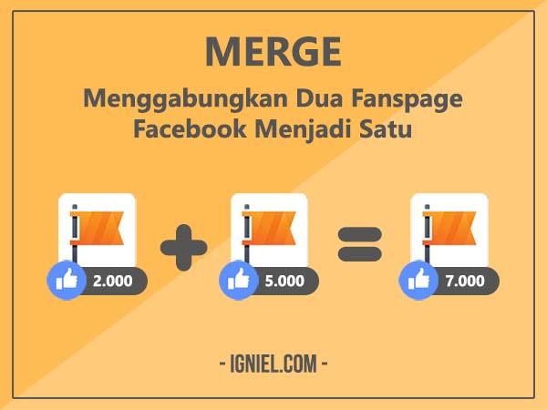 Cara Menggabungkan Dua Fanspage Facebook Menjadi Satu - igniel.com