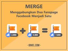 Merge: Menggabungkan Dua Fanspage Facebook Menjadi Satu