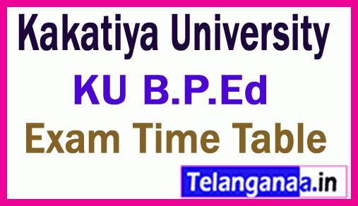 Kakatiya University B.P.Ed Exam Time Table
