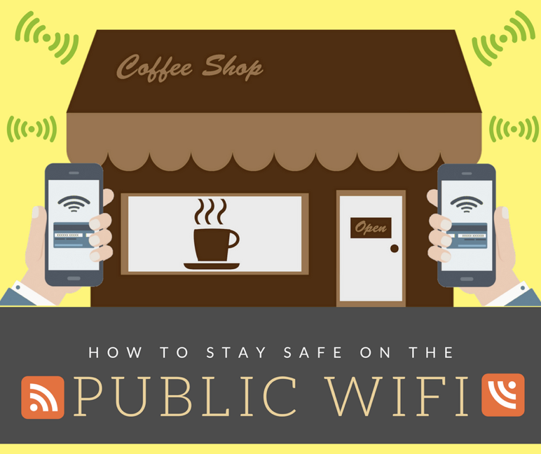 How to Stay Safe on a Public WiFi Network