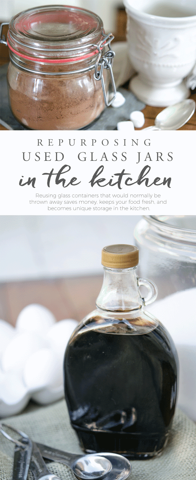 Tips for reusing glass jars and bottles as unique storage containers for food in your kitchen. #organize #storage #foodstorage #kitchen