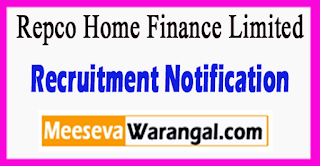 RHFL Repco Home Finance Limited Recruitment Notification 2017 Last Date 07-07-2017
