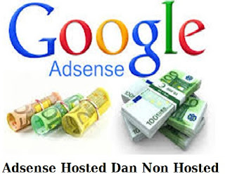 Perbedaan akun adsense hosted dan akun adsense non hosted