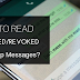 Recalled/Revoked/Deleted WhatsApp Messages Ko Kaise Padhe