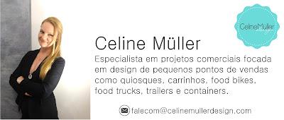 Celine Müller, especialista em projetos comerciais focada em design de pequenos pontos de vendas como quiosques, carrinhos, food bikes, food trucks, trailers e containers.