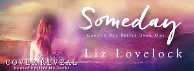 Someday by Liz Lovelock Cover Reveal