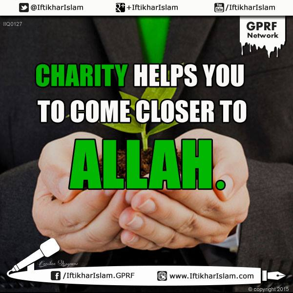 Charity helps you to come closer to Allah | Ifty Quotes | Iftikhar Islam