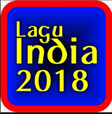 Kumpulan Lagu India, Hindi, Bollywood mp3 Update Terbaru 2018 Yang Lagi Hitz Bulan Ini