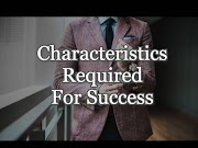 Characteristics Required For Success-wagabiz