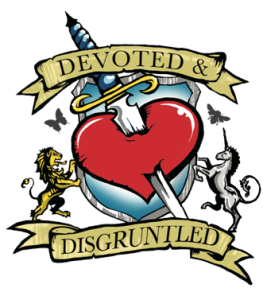 Devoted and Disgruntled