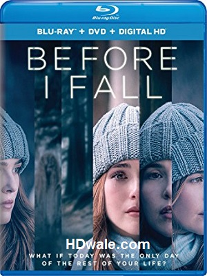 Before I Fall full Movie Download (2017) 1080p & 720p BluRay