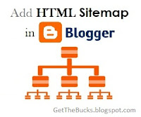 get the bucks how to add html sitemap page in blogger