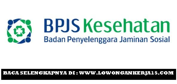 Lowongan Kerja BPJS Kesehatan Cabang Sleman dan Cabang Ungaran