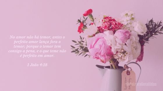 Top 10 Versículos Bíblicos - 1 João 4.18