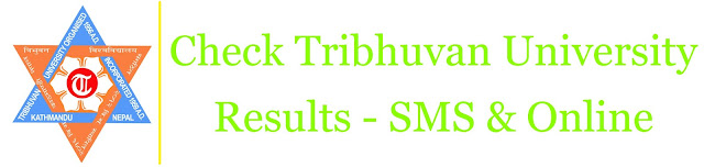 Check Tribhuvan University (TU) Result - Online, SMS