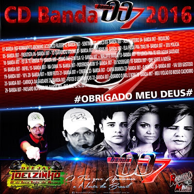 CD BANDA 007 2016 - DJ JOELZINHO