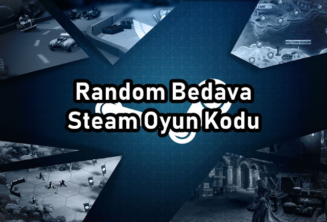 Random Bedava Steam Oyun Kod