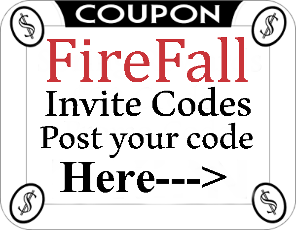 FireFall Invitation Codes 2016-2017, FireFall Promo Codes August, September, October