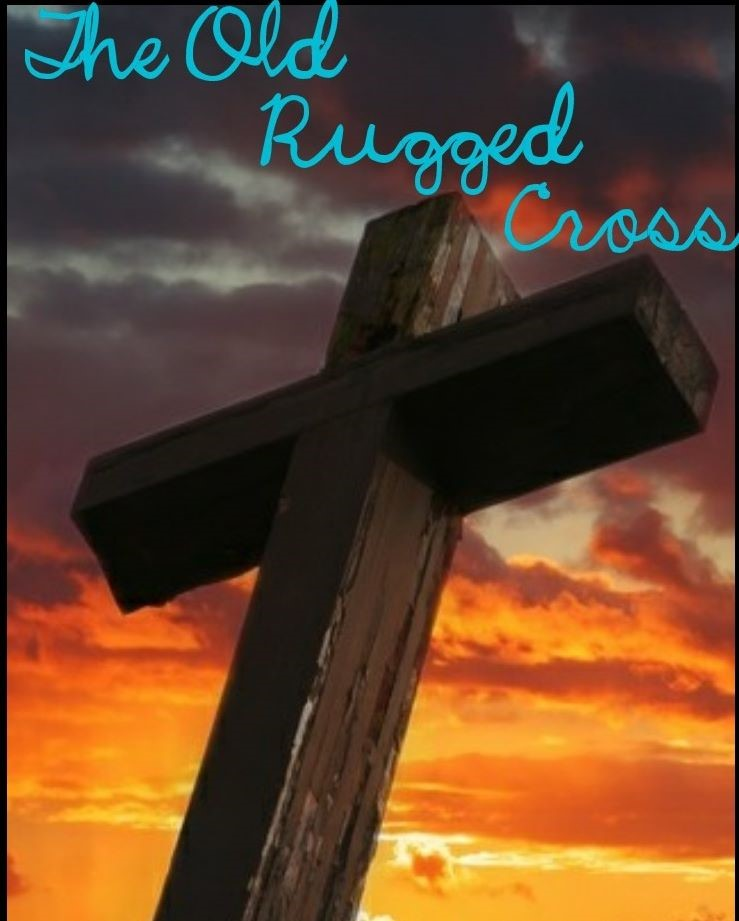 An Imperfect Believer: The Old Rugged Cross