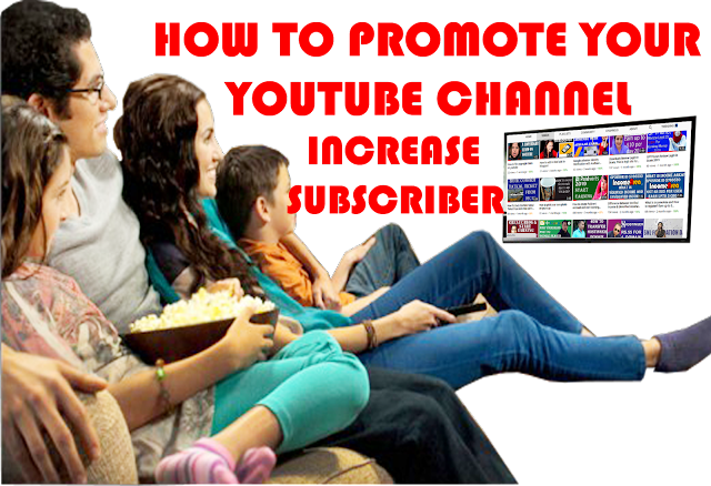 How to promote YouTube channel Full Guide,promote YouTube channel Full Guide