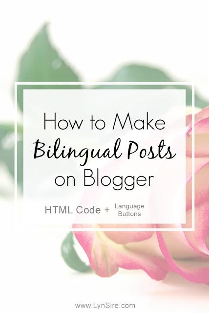 Bilingual, Blogger, Blog Posts