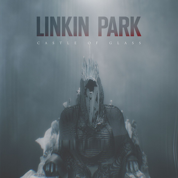 Linkin Park - Castle of Glass - EP Cover