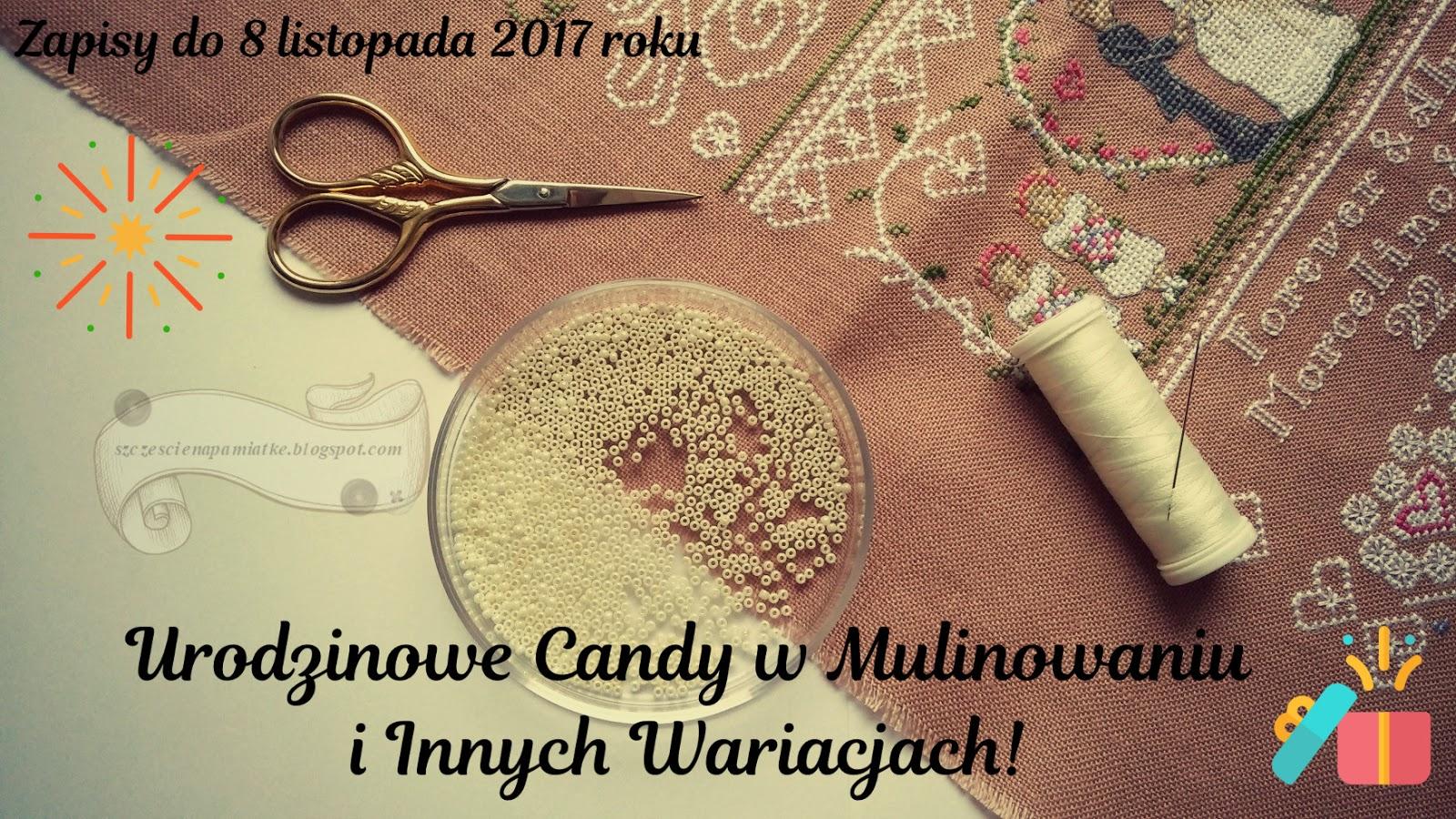 Urodzinowe Candy w Mulinowaniu i Innych Wariacjach