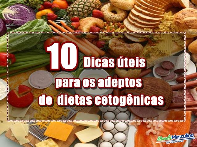 10 Dicas úteis para os adeptos de dietas cetogênica