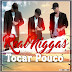 Real Niggas-Tocar  Pouco (2017) [DOWNLOAD]