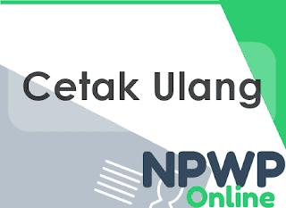 Download Formulir Permohonan Cetak Ulang NPWP